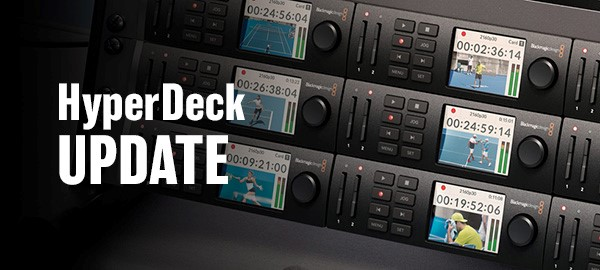 Blackmagic – Tech Bulletin – HyperDeck 7.1 Update