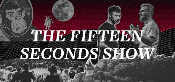 Fifteen Seconds Show #20